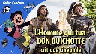 L'HOMME QUI TUA DON QUICHOTTE - critique cinéphile