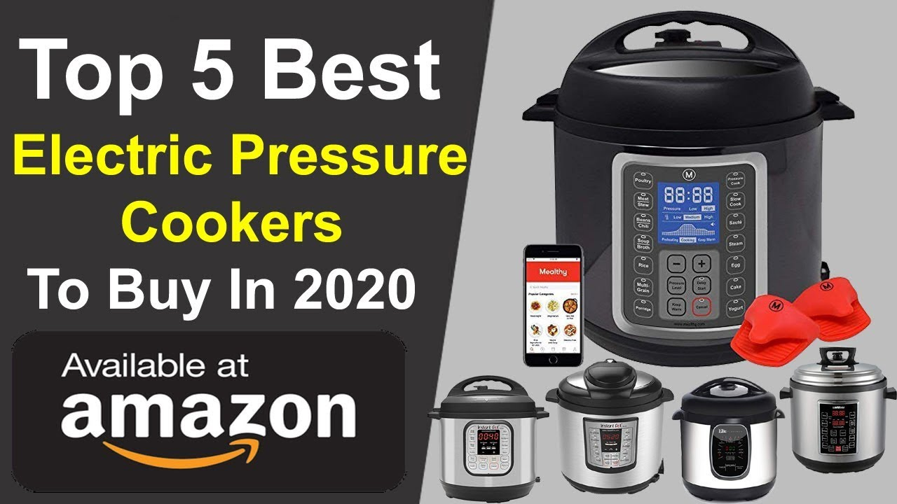 Best Electric Pressure Cooker 2020.Top 5 Cheap Electric Pressure Cookers To Buy In 2020 Techno Vela