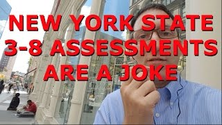NYS Grades 3-8 Assessments Are a Joke