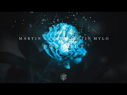 Martin Garrix & Justin Mylo - Burn Out