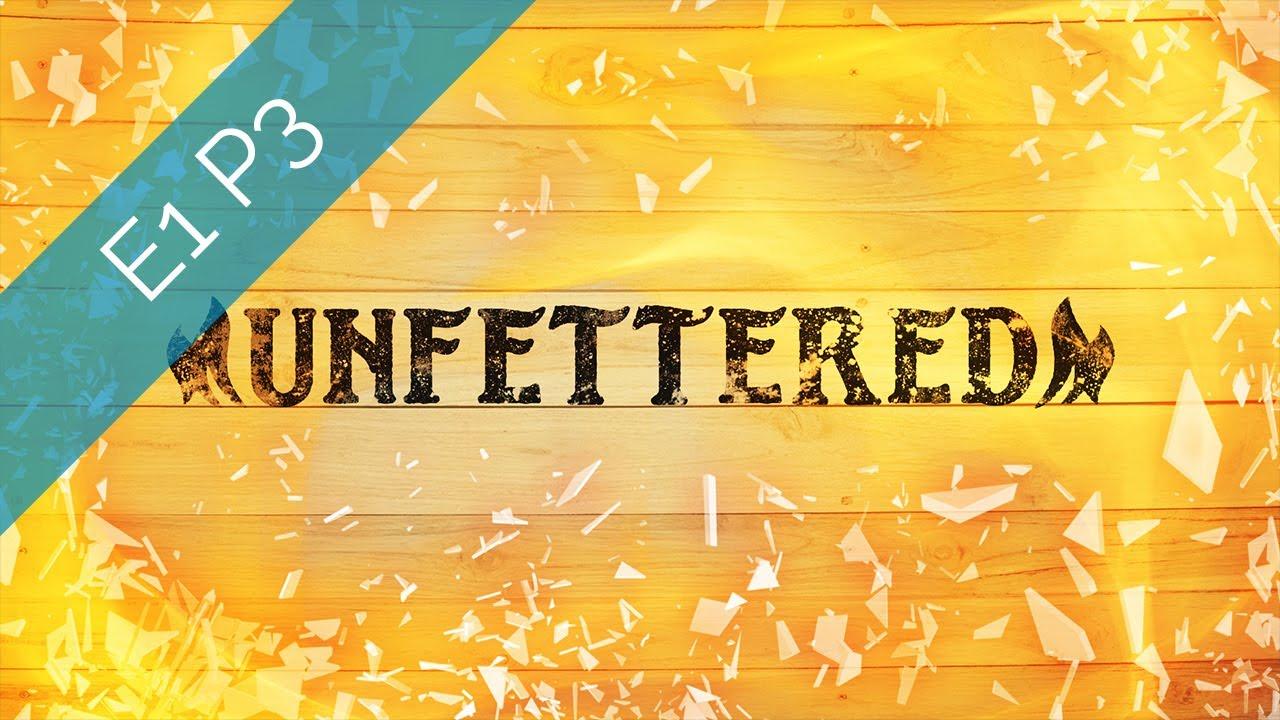 "Download Unfettered Episode 1 Part 3: ""Sword of Justice"""