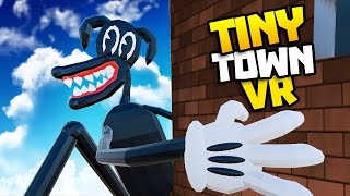 CARTOON DOG Is Most EVIL of the CARTOON MONSTERS  Tiny Town VR