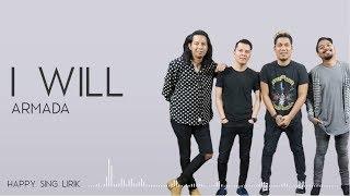 Armada - I Will (Lirik)