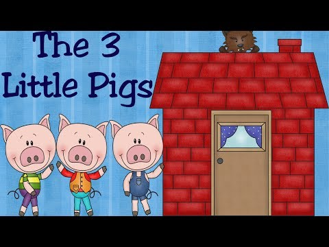 The Three Little Pigs and the Big Bad Wolf | Fairy Tale for Children