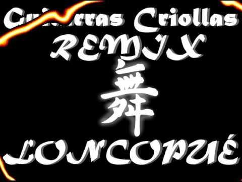 GUITARRAS CRIOLLAS  REMIX  LONCOPUÉ