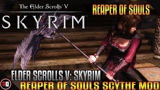 The Elder Scrolls V: Skyrim - Reaper Of Souls Scythe Mod