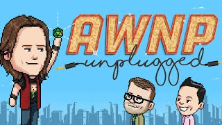 AWNP: Unplugged with Matthew Mercer | Ep. 4