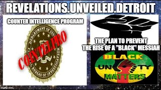 "COINTELPRO: U.S. Counter Intelligence Program To PREVENT A ""BLACK"" Messiah."