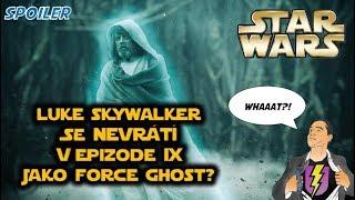 Luke Skywalker se nevrátí v Epizodě IX jako Force Ghost?