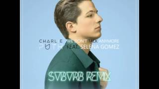 Charlie Puth ft. Selena Gomez - We Don't Talk Anymore (SVBVRB Remix) (FREE DOWNLOAD)