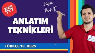 Anlatım Teknikleri  2021 TYT Türkçe Konu Anlatımları tyttrkc