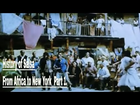 History of Salsa From Africa to Newyork 1 of 3