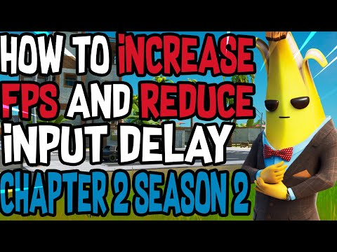 How To Boost Your FPS In Fortnite Chapter 2 Season 2 (Reduce Input Delay & Increase Performance!)