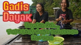 🔴 Kehidupan Gadis Desa Suku Dayak Kalimantan Tengah.