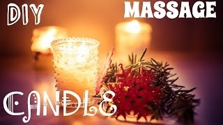 DIY Candle Massages: Sensual, Muscle Soothing & Relaxing Blends - 3 easy formulas Thumbnail