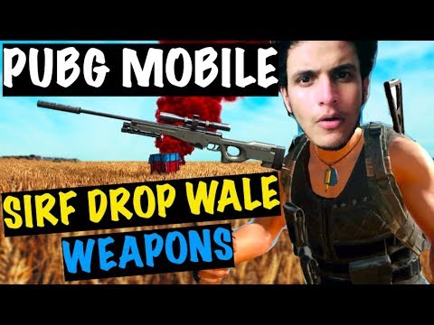 DROP ONLY WEAPON CHALLENGE - Mast Challenge Hai | PUBG Mobile
