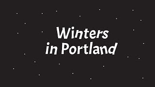 Winters in Portland