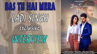 Bas Tu Hai Mera By Ladi Singh interview By NB News &amp entertainment Latest News
