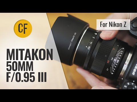 Mitakon 50mm f/0.95 III lens review for Nikon Z