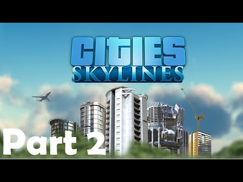 MUNICIPAL SERVICES  | Cities: Skylines Gameplay / Let's play | Part 2