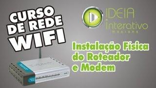 curso de redes capitulo 3 instalao fisca do roteador e modem
