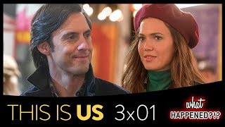 THIS IS US 3x01 Recap: Jack & Rebecca's AWKWARD First Date & New Future