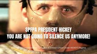 SPFPA (Silence of The Lambs) The Corrupt SPFPA Union / Hickey You Won't Silence Us Anymore!