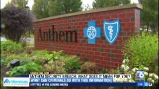 Anthem Security Breach: what does it mean for you?