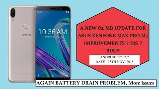 Asus Zenfone Max Pro M1 15th November Update Review| Android P| EIS | Must see before update |