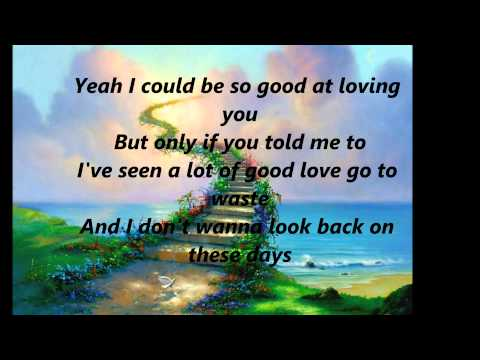 Only If you told me to - Hunter Hayes