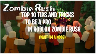 Top 10 tricks to be a pro in ROBLOX Zombie Rush