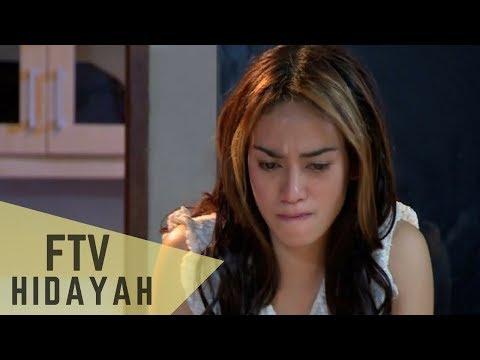 FTV Hidayah - Suamiku,Maaf Aku Membohongimu