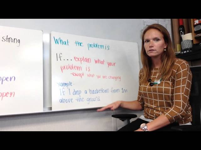 How to write an If...Then...Because hypothesis statement