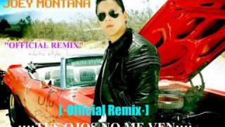 tus ojos no me ven official remix joey montana ft jowell randy franco el gorila