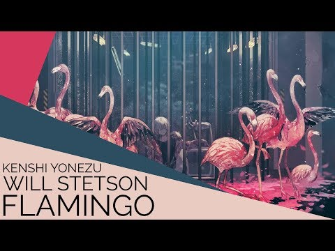 Flamingo (English Cover)【Will Stetson】「米津 玄師」