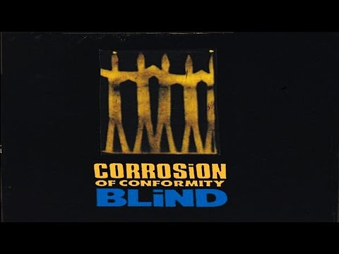 CORROSION OF CONFORMITY- Blind 2X Vinyl Prosthetic/Columbia Records (Full Album) HD