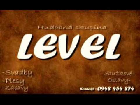 Level - Mam šumne dzivčatko