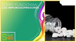 Efectos secundarios de los inmunosupresores | Salud 180
