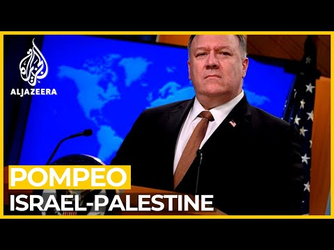 Pompeo: Annexation Of Occupied West Bank Up To Israel