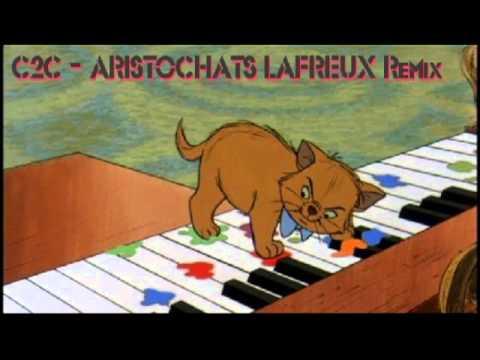 C2C - Aristochats LAFREUX Remix