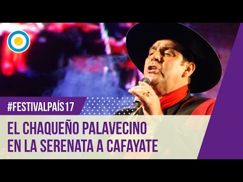 Festival País ´17Chaqueño Palavecino en la Serenata a Cafayate