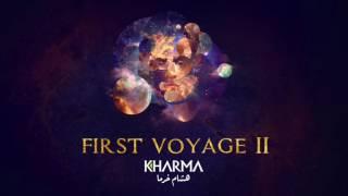 Hisham Kharma ^ First Voyage II   هشام خرما
