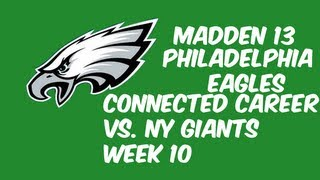 Madden 13 Eagles Connected Careers - Week 10 vs. New York Giants - Year 2 - Ep.33