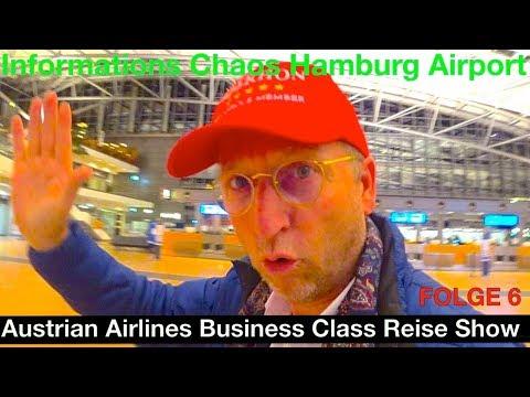 Informations Problem Hamburg Airport   Austrian Airlines Business Class Reise Show   Der HON Circle