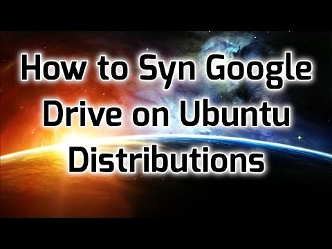 How to Sync Google Drive on Ubuntu Distributions