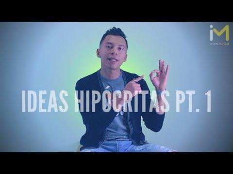IDEAS HIP�CRITAS PT. 1 - Erick Rodas   No eres perfecto como crees!