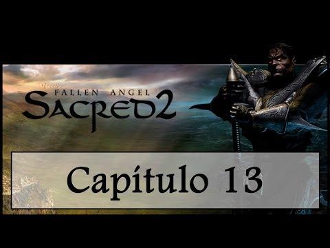 Capítulo 13 - La gran fortaleza - Sacred 2