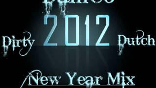 DamCo - New Year Mix 2012 [Dirty Dutch]