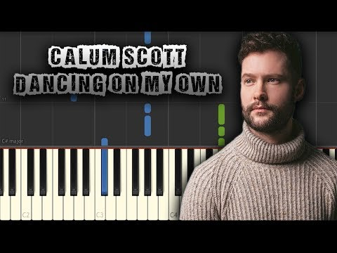 Calum Scott - Dancing On My Own - [Piano Tutorial] (Synthesia) (Download MIDI + PDF Sheets)