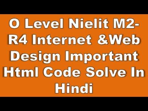 O Level NIelit M2-R4 Internet &Web Design Important Html Code Solve In Hindi